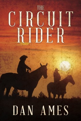 (The Circuit Rider)