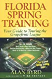 img - for Florida Spring Training: Your Guide to Touring the Grapefruit League book / textbook / text book