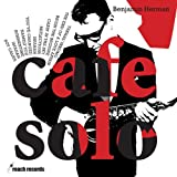 Cafe Solo by Benjamin Herman