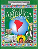 An Illustrated Atlas of South America (Continents in Close-up)