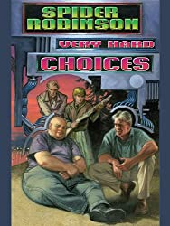 Very Hard Choices (Very Bad Death Series Book 2)