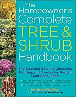 Homeowners Complete Tree and Shrub Handbook: The ...