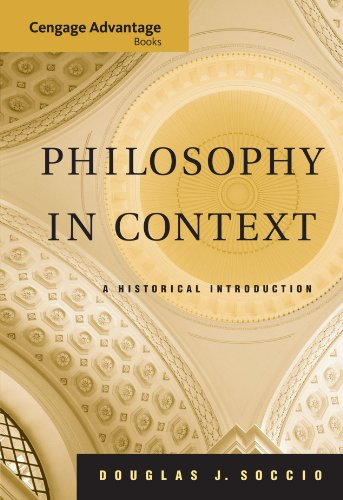 Philosophy in Context: A Historical Introduction (Advantage Series)