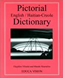 Pictorial English-Haitian-Creole Dictionary, Vilsaint, Henock and Heurtelou, Maude, 1881839117