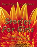 Stories for Girls, Hans Christian Andersen, 1587420090