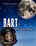 Bart the Batronaut, Margaret Ann Ferris, 0983747024