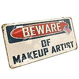 makeup artist ga - Metal License Plate Beware Of Makeup Artist Vintage Funny Sign - Neonblond