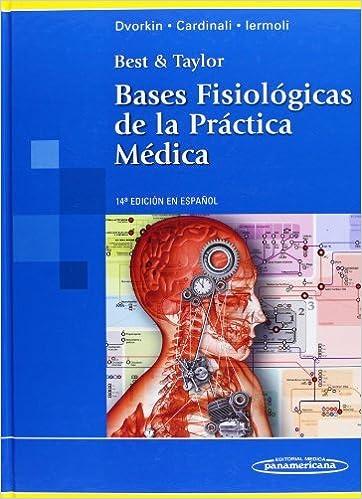 Best & Taylor. Bases Fisiologicas De La Practica Medica (14ª Ed. Con Cd-rom). El Precio Es En Dolares: JOHN B. WEST: Amazon.com: Books