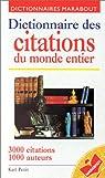 Le Dictionnaire des citations du monde entier par Petit
