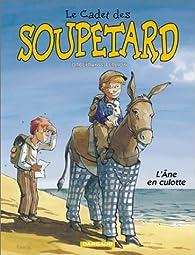 Le Cadet des Soupetard, tome 7 : L'Ane en culotte par Éric Corbeyran