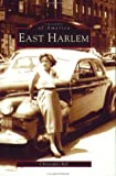 img - for East Harlem (NY) (Images of America) book / textbook / text book