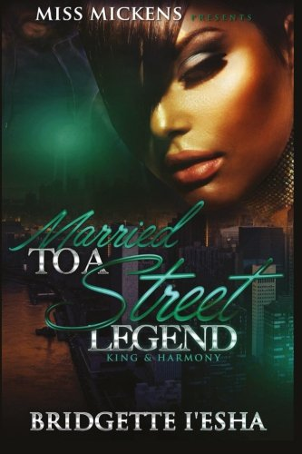 Download Married To A Street Legend:: King & Harmony (Volume 1) PDF