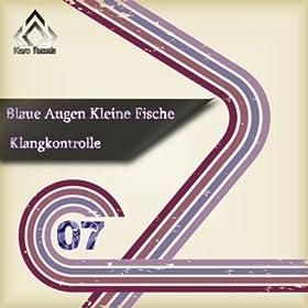 kleine fische klangkontrolle from the album blaue augen kleine fische