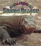 Endangered Komodo Dragons, Bobbie Kalman, 0778718573