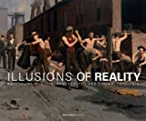 img - for Illusions of Reality: Naturalist Painting, Photography, Theatre and Cinema, 1875-1918 by Edwin Becker (2011-01-31) book / textbook / text book