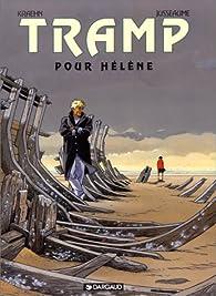 Tramp, tome 4 : Pour Hélène par Jean-Charles Kraehn