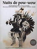 Nuits de Pow-Wow, David Bouchard and Pam Aleekuk, 0889954283