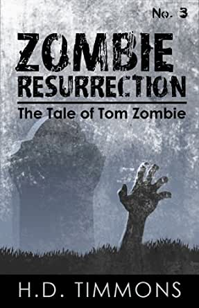 zombie resurrection the tale of tom zombie book 3
