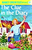 The Clue in the Diary: Nancy Drew Mystery Stories 7