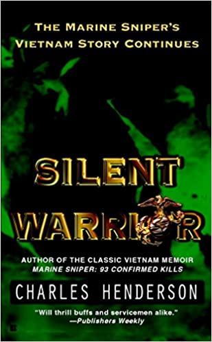 Amazon silent warrior the marine snipers story vietnam amazon silent warrior the marine snipers story vietnam continues 9780425188644 charles henderson books fandeluxe Gallery