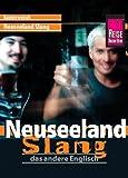 Kauderwelsch, Neuseeland Slang, das andere Englisch