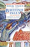 Folktales of the British Isles, Kevin Crossley-Holland, 039456328X
