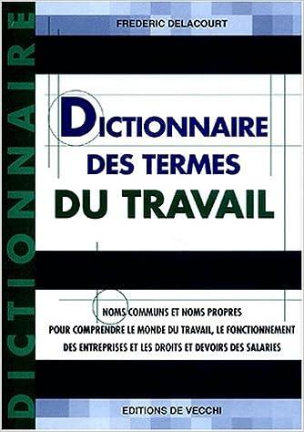 Livre Dictionnaire des termes du travail pdf