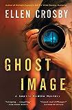 Ghost Image: A Sophie Medina Mystery (Sophie Medina Novels)