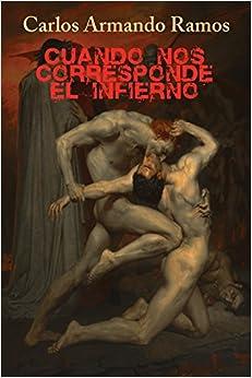 Book Cuando nos corresponde el infierno