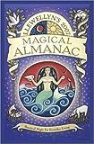 Llewellyn's 2007 Magical Almanac (Annuals - Magical Almanac)