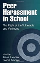 Peer Harassment in School: The Plight of the Vulnerable and Victimized