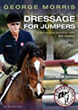 George Morris: Dressage for Jumpers