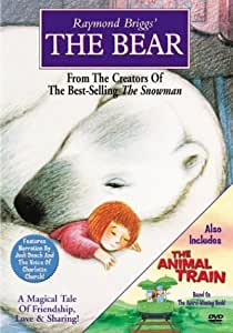Raymond Briggs' The Bear/The Animal Train