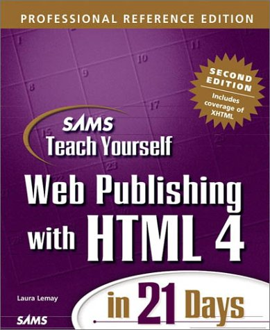 Sams Teach Yourself Web Publishing with HTML 4 in 21 Days, Professional Reference Edition, Second Edition (Teach Yourself -- Days)