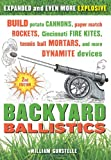 """Backyard Ballistics - Build Potato Cannons, Paper Match Rockets, Cincinnati Fire Kites, Tennis Ball Mortars, and More Dynamite Devices"" av William Gurstelle"
