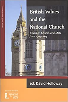 Book British Values and the National Church: Essays on Church and State 1964-2014