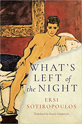 Slikovni rezultat za Ersi Sotiropoulos, What's Left of the Night