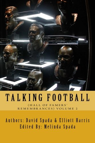 Talking Football (Hall Of Famers' Remembrances ) Volume 2
