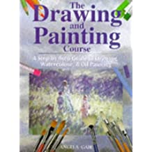 The Drawing and Painting Course: A Step-by-Step Introduction to Drawing, Watercolour and Oil Painting