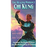 Chi Kung: The Healing Workout