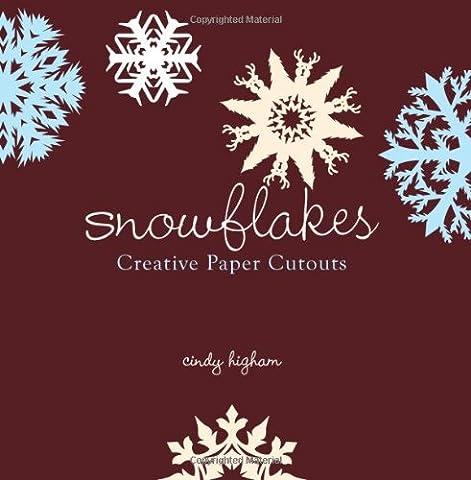 Snowflakes: Creative Paper Cutouts - Top Snowflakes