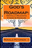 God's Roadmap, Ronald Peterson  II, 1463728743