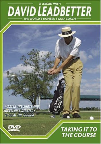 David Leadbetter Training Aids - David Leadbetter - Taking It To The Course DVD
