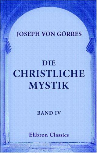 Die christliche Mystik: Band IV (German Edition) pdf epub