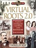 Virtual Roots 2. 0, Thomas Jay Kemp, 0842029230