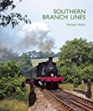 Southern Branch Lines