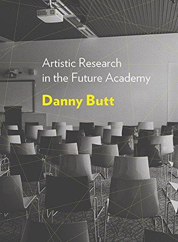 Artistic Research in the Future Academy por Daniel Butt
