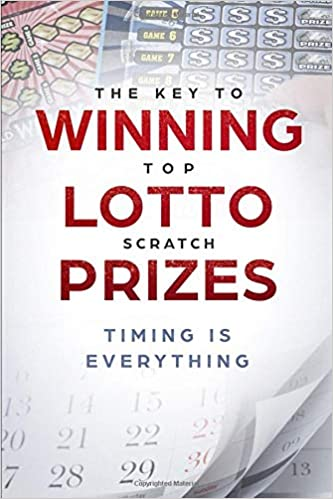The Key to Winning Top Lotto Scratch Prizes: Timing is Everything