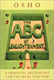 img - for An ABC of Enlightenment: A Spiritual Dictionary for the Here and Now book / textbook / text book