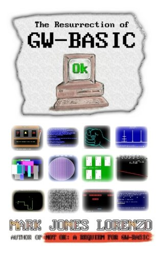 Ok: The Resurrection of GW-BASIC by CreateSpace Independent Publishing Platform